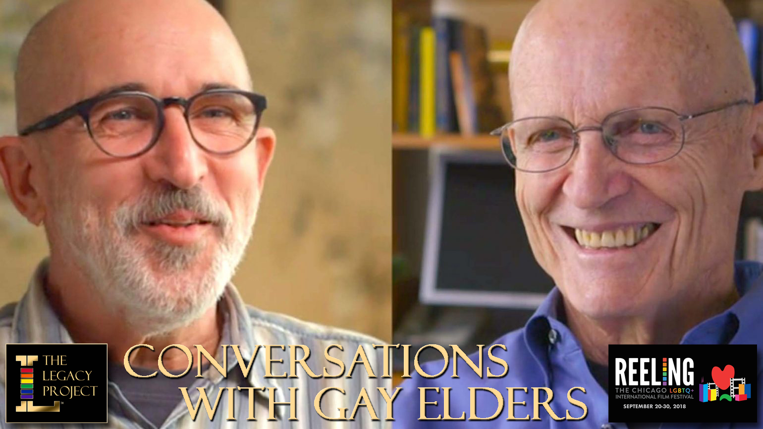 LEGACY LIVE Conversation with Gay Elders at the Reeling Film Festival 2018